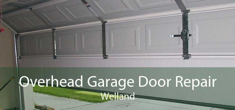 Overhead Garage Door Repair Welland